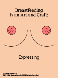 Breastfeeding is an Art and Craft – Expressing